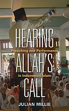 Hearing Allah's call : preaching and performance in Indonesian Islam