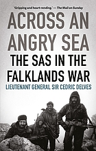 Across an Angry Sea : the SAS in the Falklands War