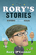 The Rory's Stories Guide to the GAA.