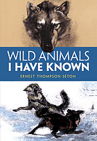 Wild animals I have known : and 200 drawings