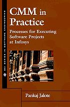 CMM in practice : processes for executing software projects at Infosys