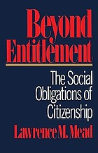 Beyond entitlement : the social obligations of citizenship