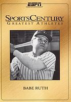 SportsCentury greatest athletes. Babe Ruth
