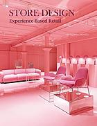 Store design : experience-based retail