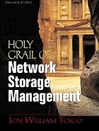The Holy Grail of network storage management