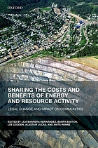 Sharing the costs and benefits of energy and resource activity : legal change and impact on communities