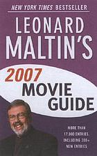 Leonard Maltin's movie & video guide 2007