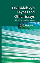 On Skidelsky's Keynes and other essays : selected essays of G.C. Harcourt
