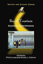 Royal tourism : excursions around monarchy