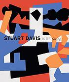 Stuart Davis : in full swing