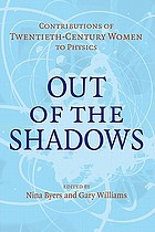 Out of the shadows contributions of twentieth-century women to physics