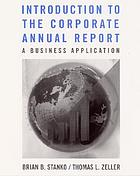Introduction to the corporate annual report : a business application