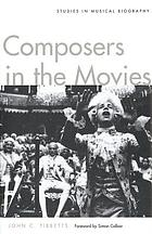 Composers in the movies : studies in musical biography