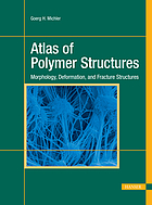 Atlas of polymer structures : morphology, deformation and fracture structures
