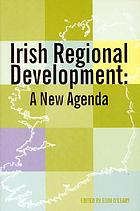 Irish regional development : a new agenda