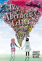 Ivy Aberdeen's letter to the world.