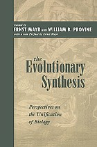 The evolutionary synthesis : perspectives on the unification of biology