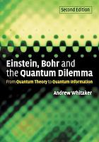 Einstein, Bohr and the quantum dilemma