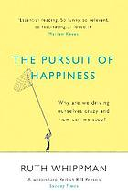 The pursuit of happiness and why it's making us anxious