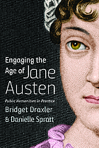 Engaging the age of Jane Austen : public humanities in practice