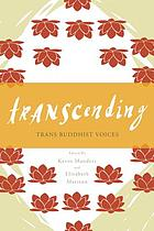 Transcending : trans Buddhist voices