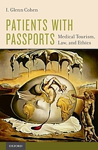 Patients with passports : medical tourism, law and ethics