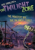 The Monsters Are Due On Maple Street Book 2009 Worldcat Org