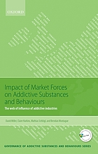 Impact of market forces on addictive substances and behaviours : the web of influence of addictive industries