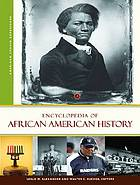 Encyclopedia of African American history.