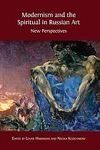 Modernism and the spiritual in Russian art : new perspectives