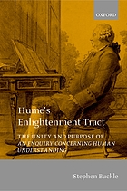 Hume's enlightenment tract : the unity and purpose of An enquiry concerning human understanding