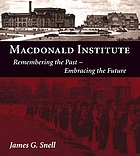 Macdonald Institute : remembering the past, embracing the future