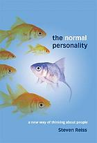 The normal personality : a new way of thinking about people