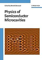 The physics of semiconductor microcavities : from fundamentals to nanoscale devices