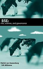 BSE : Risk, Science and Governance.
