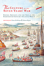 The culture of the Seven Years' War : empire, identity, and the arts in the eighteenth-century Atlantic world