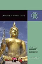 Architects of Buddhist Leisure.