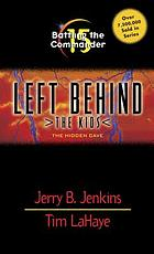 Left Behind, the Kids: Battling the commander # 15