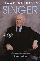 Isaac Bashevis Singer : a life