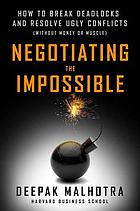 Negotiating the Impossible.