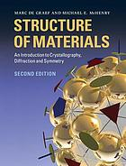 Structure of materials : an introduction to crystallography, diffraction, and symmetry