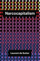 Narcocapitalism : life in the age of anaesthesia