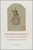 Anthropologists in the stock exchange : a financial history of Victorian science