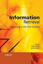 Information retrieval : searching in the 21st century