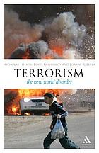 Terrorism : the new world disorder