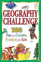 Geography challenge : 190 fun and creative problem for kids. Level 2