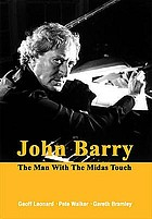 John Barry : the man with the Midas touch