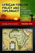 African foreign policy and diplomacy : from antiquity to the 21st century