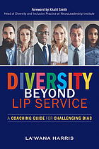 Diversity beyond lip service : a coaching guide for challenging bias