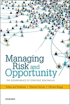 Managing risk and opportunity : the governance of strategic risk-taking